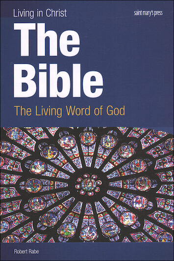 Living in Christ Series: The Bible, Student Text