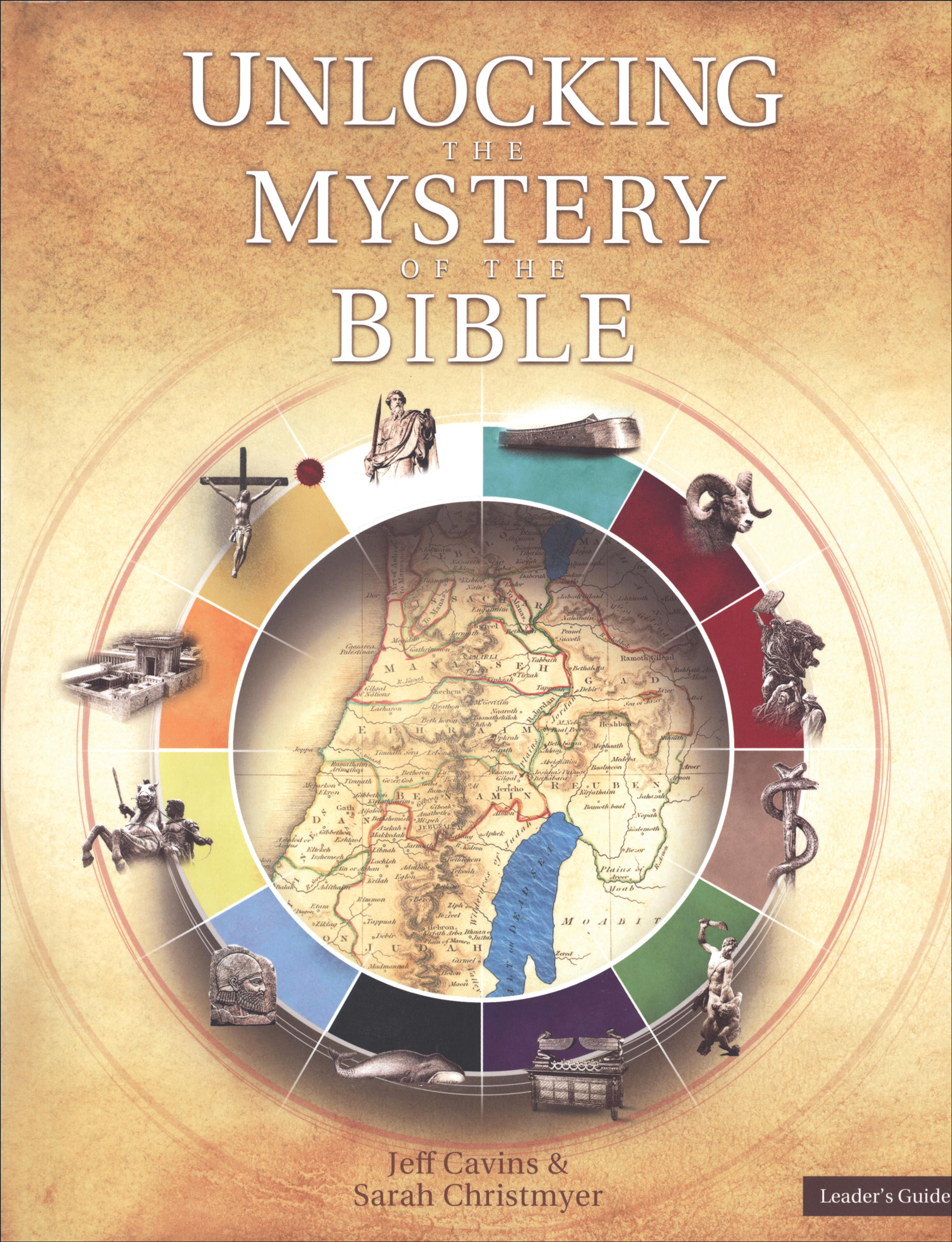 Unlocking the Mystery of the Bible: Unlocking the Mystery of the Bible, Leader Guide