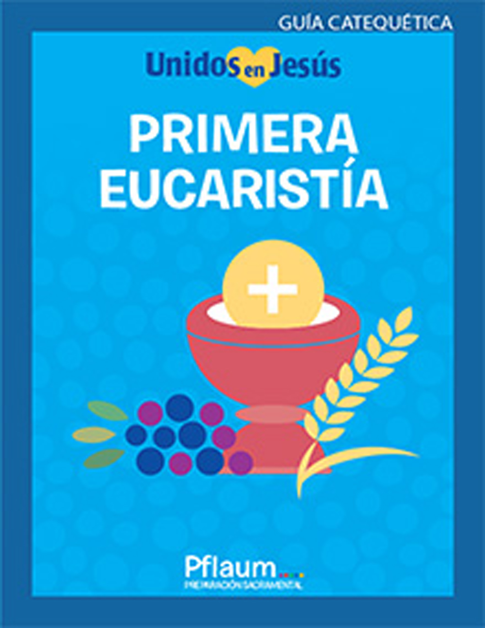 Primera Eucaristía, Teaching Guide