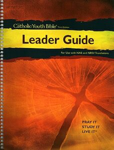 Leader Guide for the Catholic Youth Bible, 3rd Edition