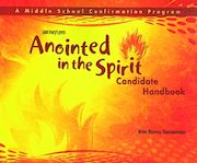 Anointed in the Spirit: Confirmation, Jr. High: Candidate Book