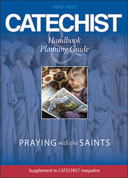 Catechist Handbook and Planning Guide 2016-2017