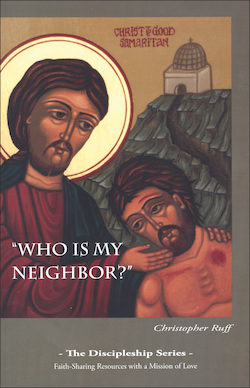 Who Is My Neighbor?: Participant Book