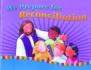 On Our Way with Jesus: Reconciliation: We Prepare for Reconciliation, Student Book