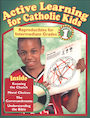 PFLA-3443: Active Learning for Catholic Kids: Intermediate Volume 1