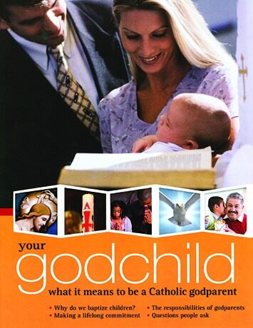 Your Godchild: What It Means to be a Catholic Godparent