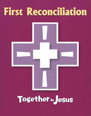 Together in Jesus: First Reconciliation: Student Book