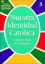 RCLB-600791: Our Catholic Identity Catechism Workbooks, Spanish: Grade 3, Student Workbook