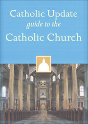 Catholic Update Guides: Catholic Update Guide to the Catholic Church