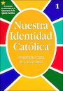RCLB-600789: Our Catholic Identity Catechism Workbooks, Spanish: Grade 1, Student Workbook