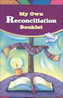LOYO-26557: God's Gift: Reconciliation: My Own Reconciliation Booklet