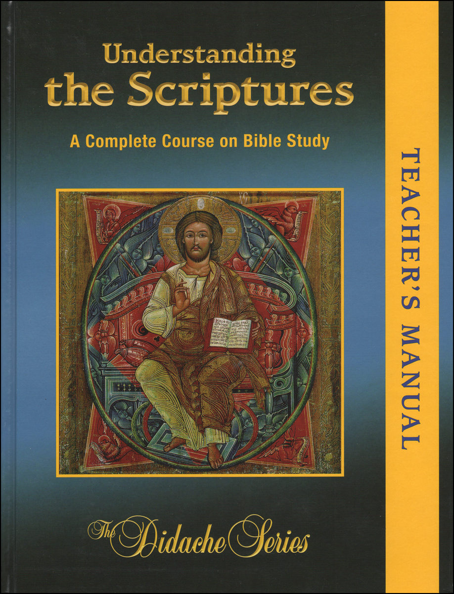 The Didache Series: Understanding the Scriptures, Teacher Manual A Complete  Course on Bible Study | Communication Center - Catholic Religious Education