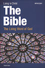 STMR-899068: Living in Christ Series: The Bible, Student Text