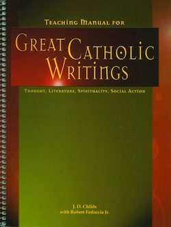 Teaching Activities Manual for Great Catholic Writings