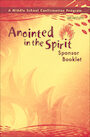 STMR-820200: Anointed in the Spirit: Confirmation,  Jr. High: Sponsor Guide