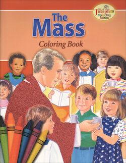 St. Joseph Coloring Books: The Mass Coloring Book