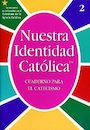 RCLB-600790: Our Catholic Identity Catechism Workbooks, Spanish: Grade 2, Student Workbook