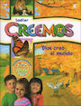 SADL-62000: We Believe with Project Disciple: Dios creó el mundo, Kindergarten, Student Book