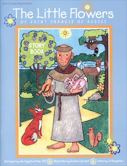 The Little Flowers of Saint Francis Story Book