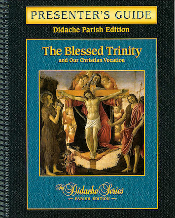 Didache Parish Series: The Blessed Trinity, Presenter's Guide