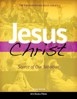 Jesus Christ Source of Our Salvation, Student Text