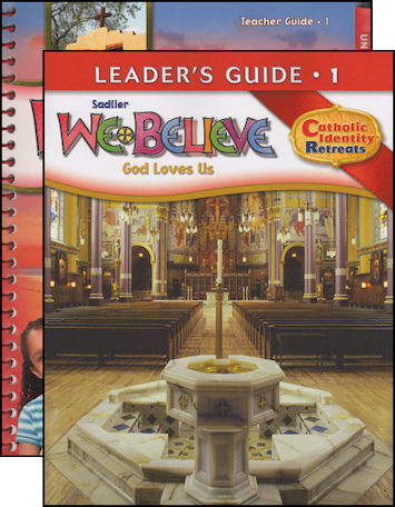 We Believe Catholic Identity Edition, K-6: Grade 1, Teacher Manual with Leader Guide, School Edition