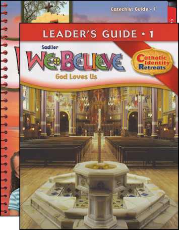 We Believe Catholic Identity, K-6: Grade 1, Catechist Guide with Leader Guide, Parish Edition