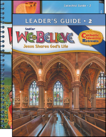 We Believe Catholic Identity, K-6: Grade 2, Catechist Guide with Leader Guide, Parish Edition
