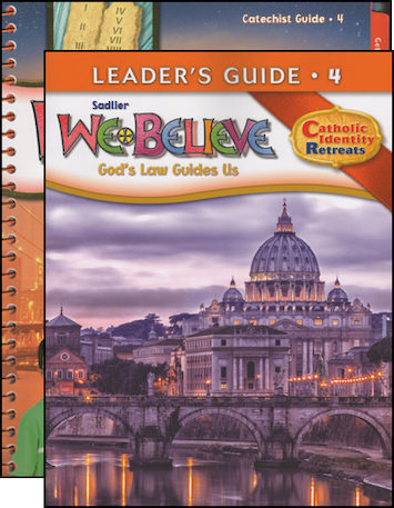 We Believe Catholic Identity, K-6: Grade 4, Catechist Guide with Leader Guide, Parish Edition