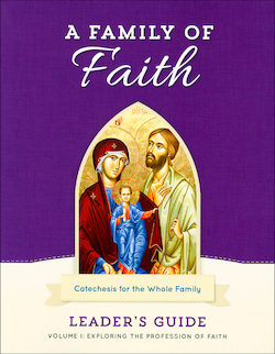 Volume 1: The Profession of Faith, Leader Guide