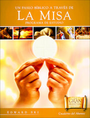 A Biblical Walk through the Mass, Spanish: Student Workbook