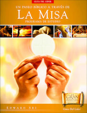 A Biblical Walk through the Mass, Spanish: Leader Guide