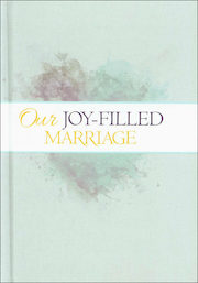 Joy-Filled Marriage: Couple's Journal