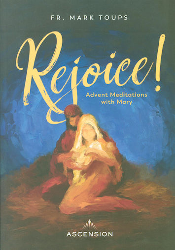 Rejoice!: Advent Meditations with Mary: Journal