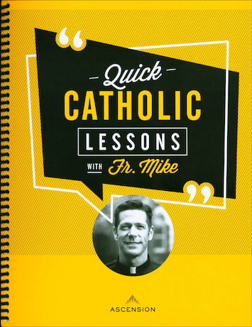 Quick Catholic Lessons with Fr. Mike: DVD