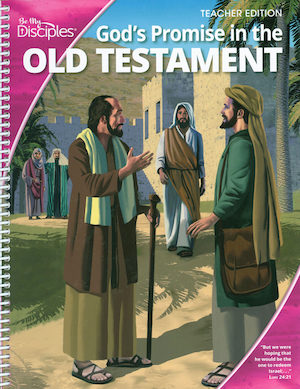 Be My Disciples, Jr. High: God's Promise in the Old Testament, Teacher Manual, School Edition