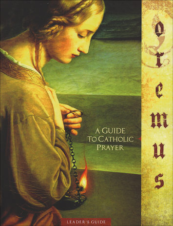 Oremus - Let Us Pray: Leader Guide