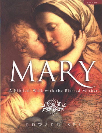 Mary: A Biblical Walk with the Blessed Mother: Starter Pack