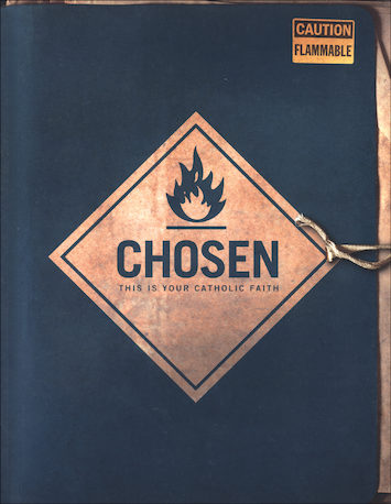 Chosen: This Is Your Catholic Faith: Student Workbook, Parish Edition