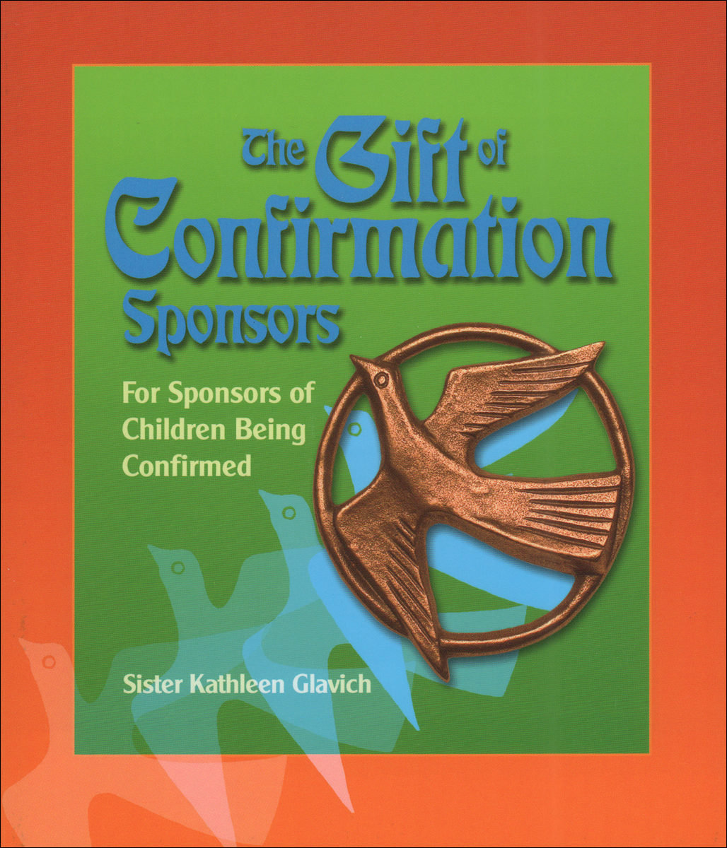 The Gift of Confirmation, Sponsors For