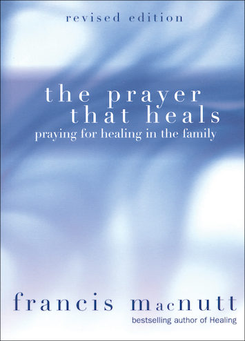 The Prayer That Heals, Revised