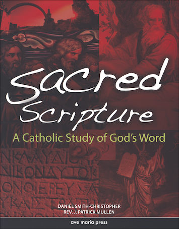 Ave Maria Press Framework Series: Sacred Scripture, Student Text