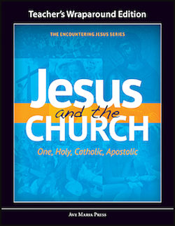 Jesus and the Church, Teacher Manual