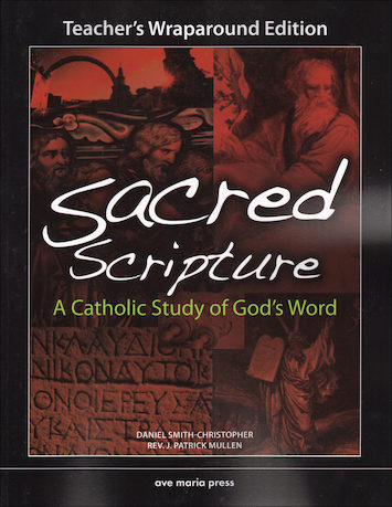 Ave Maria Press Framework Series: Sacred Scripture, Teacher Manual
