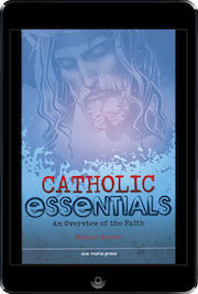 Catholic Essentials: Catholic Essentials, ebook (1 Year Access), Student Book