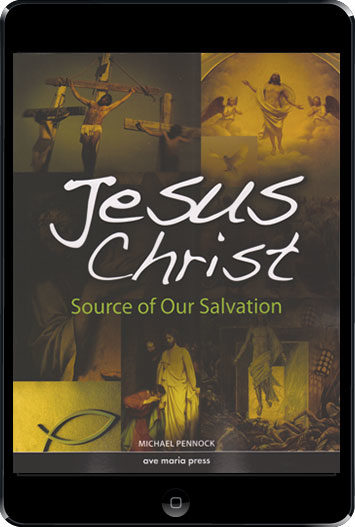 Ave Maria Press Framework Series: Jesus Christ: Source Of Our Salvation, 1st Ed. eBook (1 Year Access), Student Text