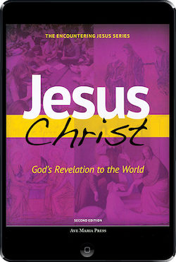 Jesus Christ God's Revelation to the World ebook (1 year access), Student Text