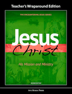 Jesus Christ: His Mission and Ministry, Teacher Manual