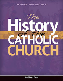 The History of the Catholic Church, Student Text