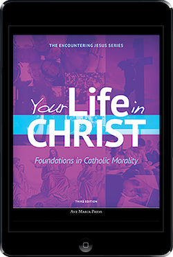 Your Life In Christ 3rd Edition ebook (1 Year Access), Student Text